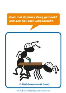 Arbeitsschutz-Comics mit Ameisen_HNC-Datentechnik Motiv Dummes Zeug